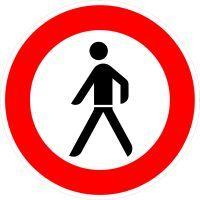 VZ 259 Verbot für Fußgänger