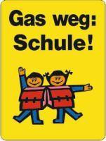 Gas weg: Schule!