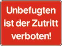 Unbefugten ist der Zutritt verboten!